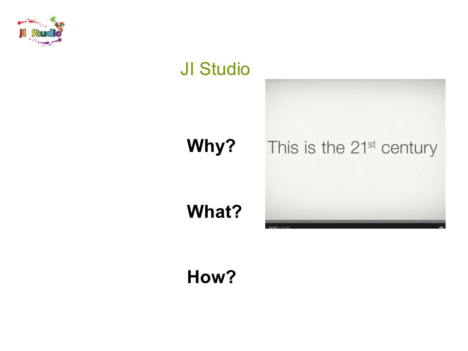 JI Studio Why What How