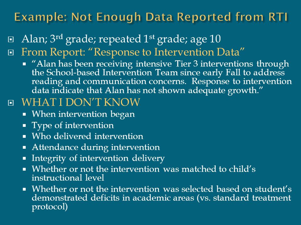 """ Alan; 3 rd grade; repeated 1 st grade; age 10  From Report: """"Response to Intervention Data""""  """"Alan has been receiving intensive Tier 3 interventio"""