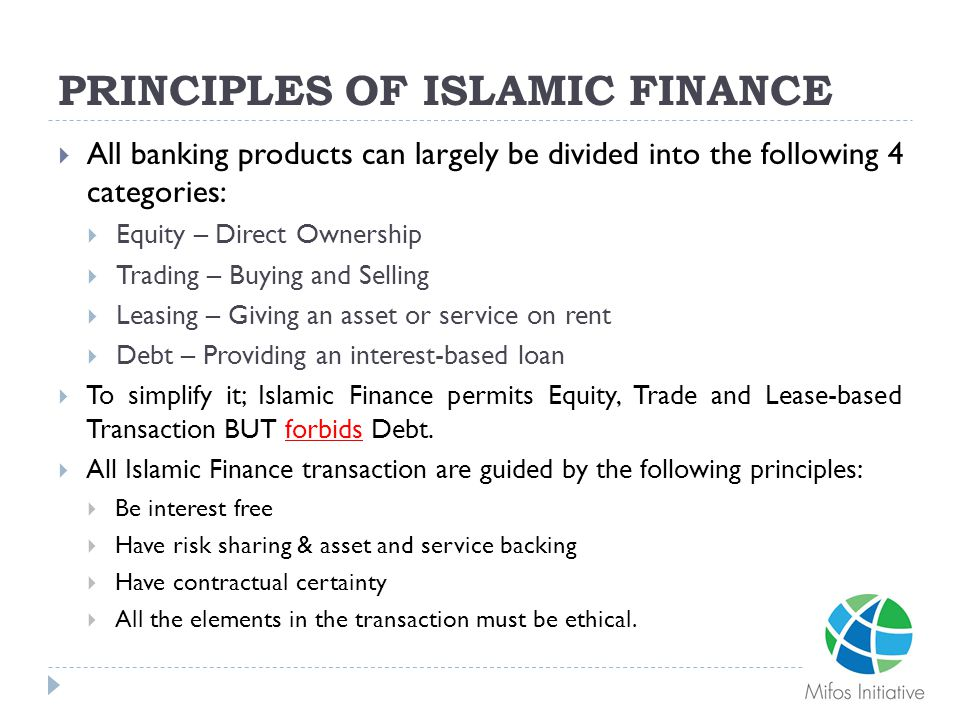 Principle 1: Transaction Free of Interest  Interest is prohibited not only in Islam but also by Christians and Jews.