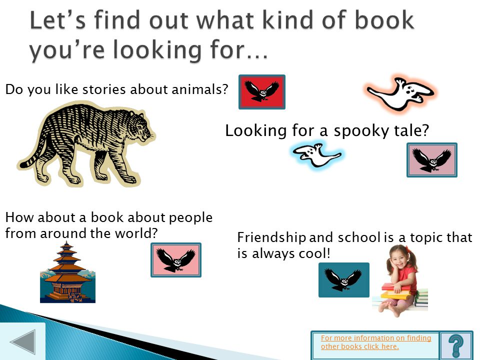 Some great books are just waiting for you to discover them! Just follow us owls and we will have a hoot of a time!