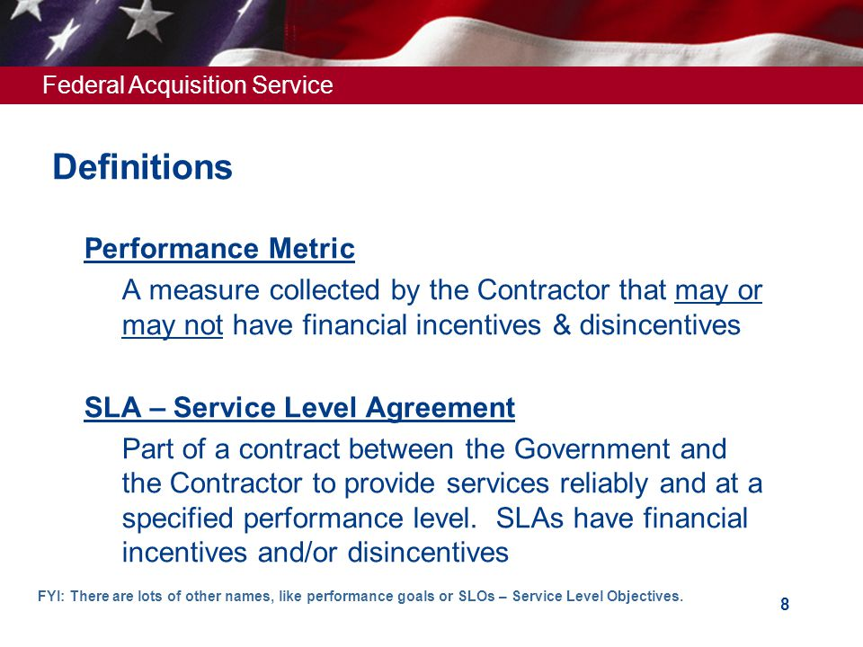 Federal Acquisition Service 9 Performance Metrics are....