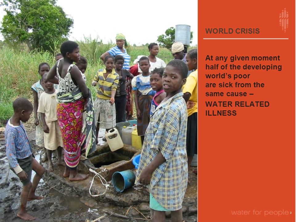 WORLD CRISIS 3 4,500 Children DIE EACH DAY From Water-Related Diseases
