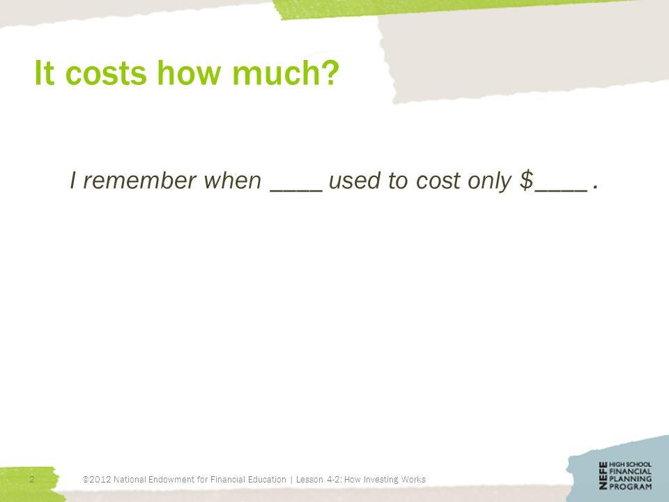 It costs how much.I remember when ____ used to cost only $____.