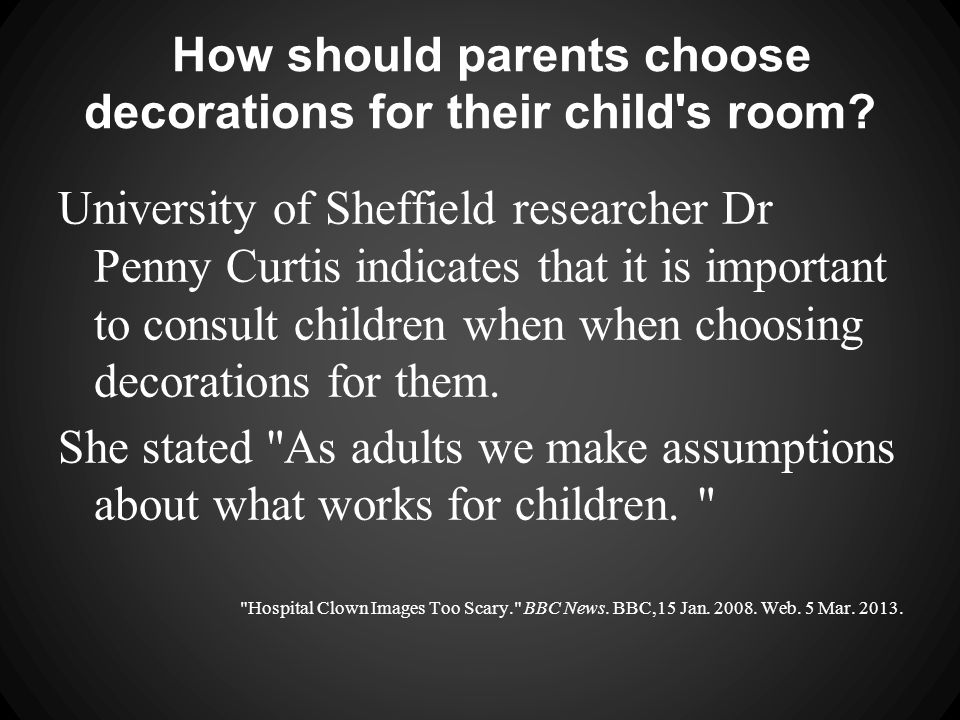 How should parents choose decorations for their child s room.
