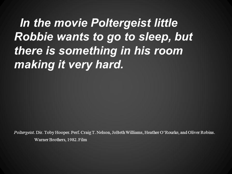 Seems innocent enough..Poltergeist. Dir. Toby Hooper.