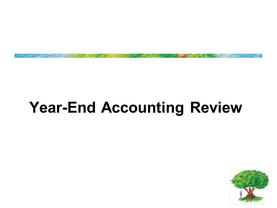 19 Year-End Accounting Review