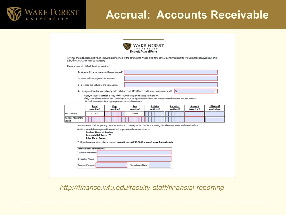 Accrual: Accounts Receivable http://finance.wfu.edu/faculty-staff/financial-reporting