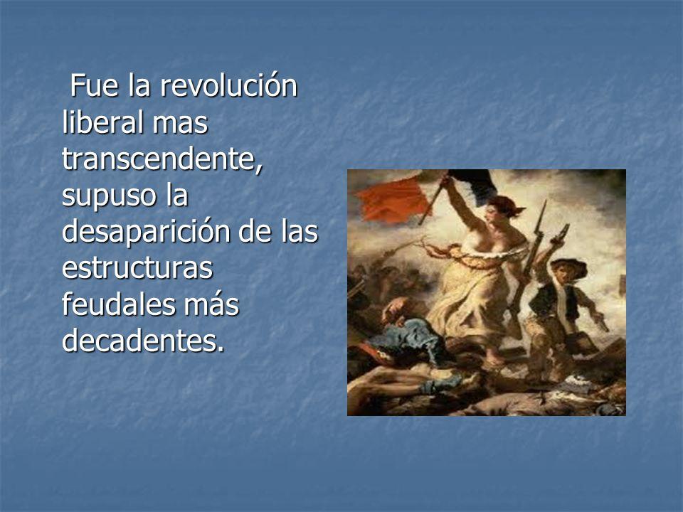 1.Abolió los privilegios feudales y la sociedad estamental.