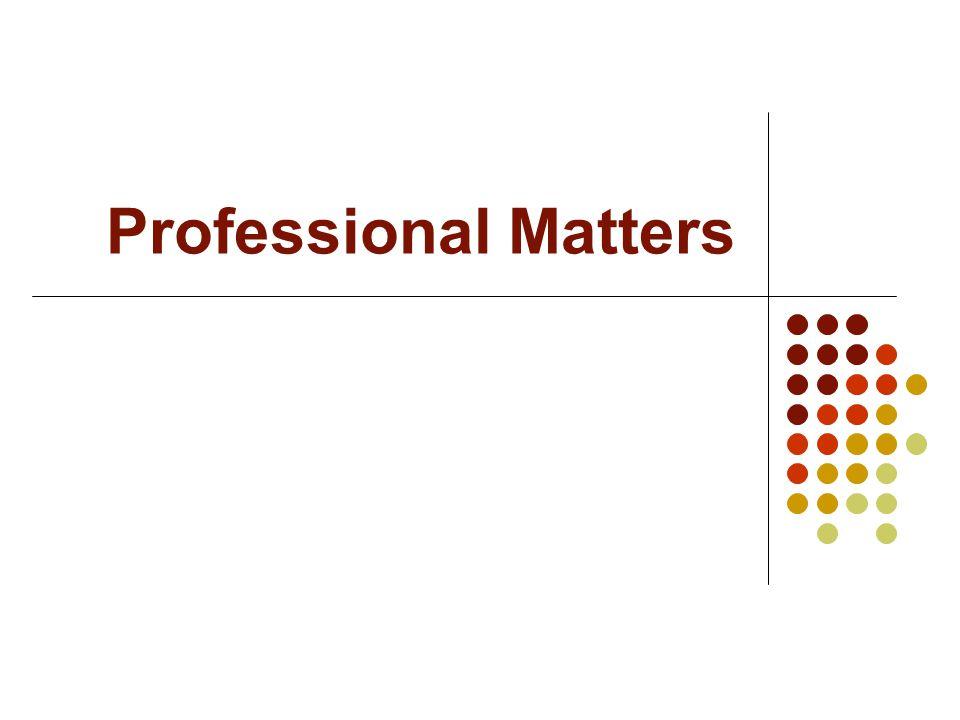 Professional Matters