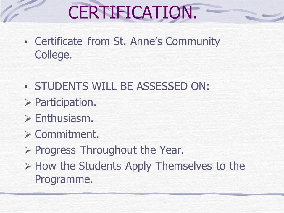 CERTIFICATION. Certificate from St. Anne's Community College.