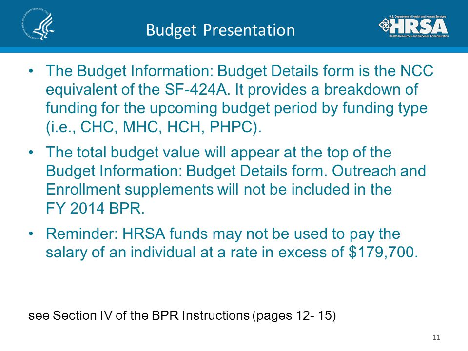 Budget Presentation The Budget Information: Budget Details form is the NCC equivalent of the SF-424A. It provides a breakdown of funding for the upcom