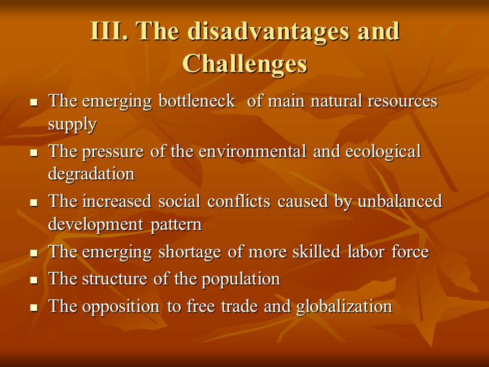 III. The disadvantages and Challenges The emerging bottleneck of main natural resources supply The emerging bottleneck of main natural resources suppl