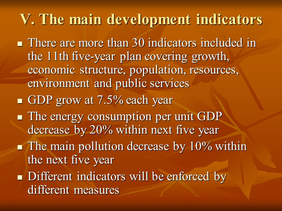 VI.The priorities of 11th five-year plan 1. Maintaining relatively rapid economic growth 1.