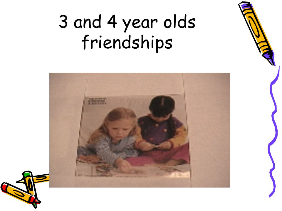 3 and 4 year olds friendships