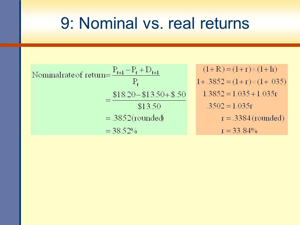 9: Nominal vs. real returns
