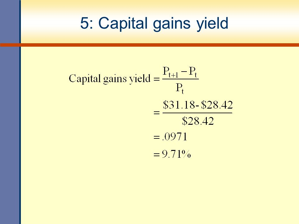 5: Capital gains yield