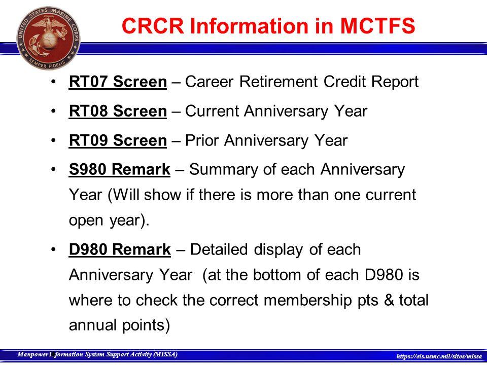 6 Manpower Information System Support Activity (MISSA) https://eis.usmc.mil/sites/missa D600 Remark – Verify the component code/ break in service for anniversary year change.