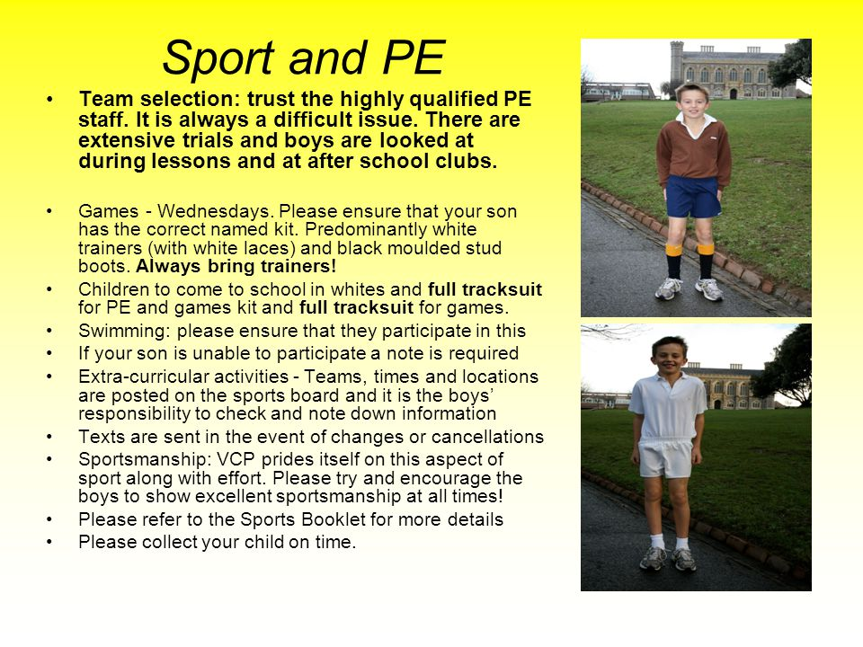 Sport and PE Team selection: trust the highly qualified PE staff.