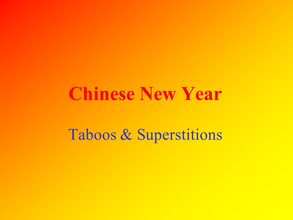 Chinese New Year Taboos & Superstitions