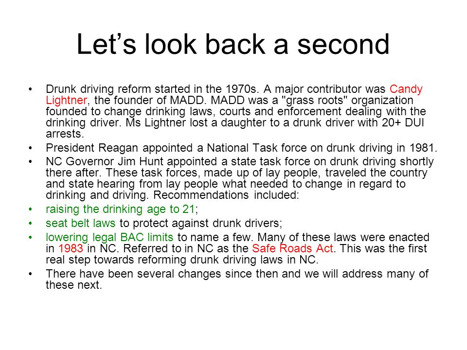 Let's look back a second Drunk driving reform started in the 1970s.