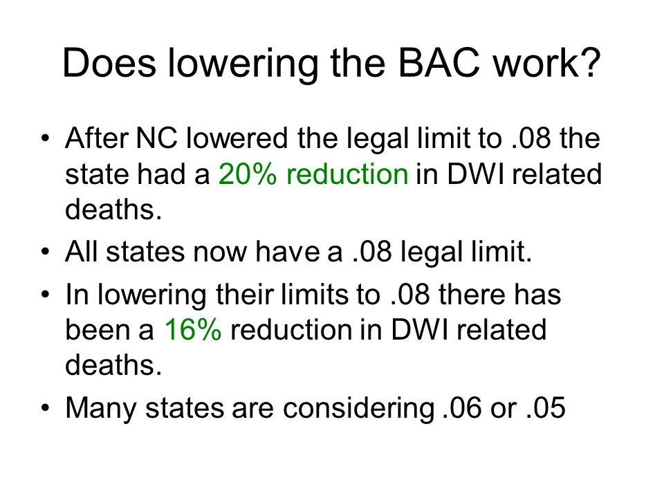 Does lowering the BAC work.
