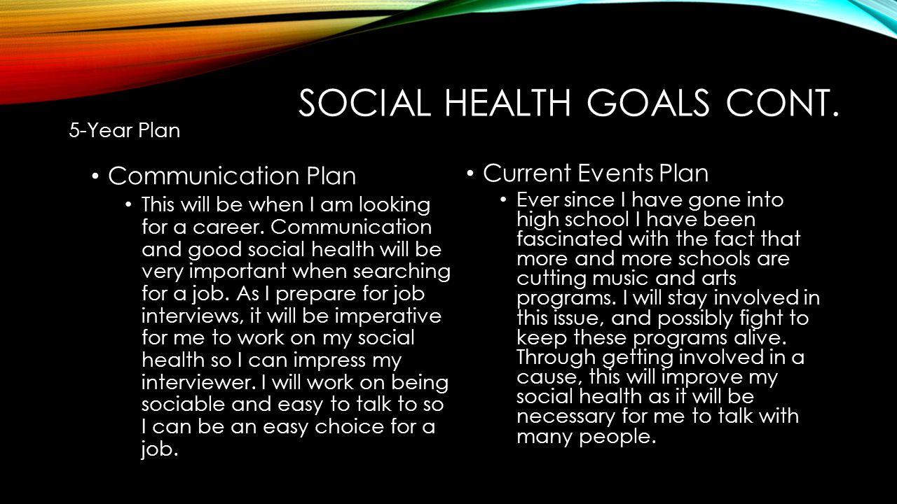 SOCIAL HEALTH GOALS CONT.