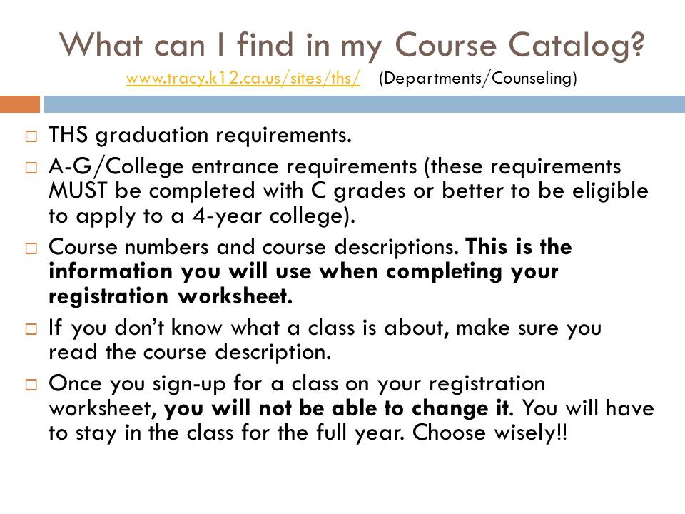 What can I find in my Course Catalog.