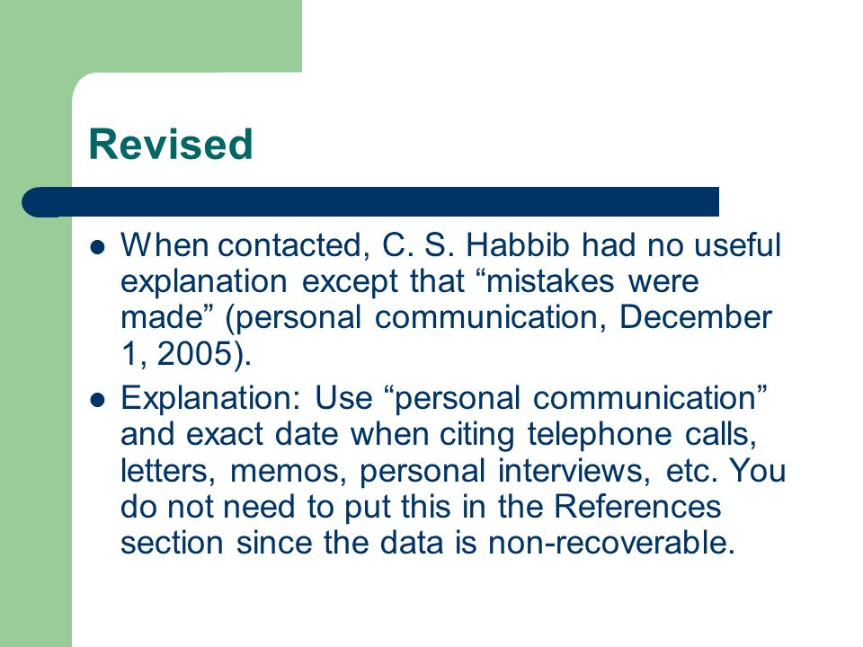 "Revised When contacted, C. S. Habbib had no useful explanation except that ""mistakes were made"" (personal communication, December 1, 2005). Explanatio"