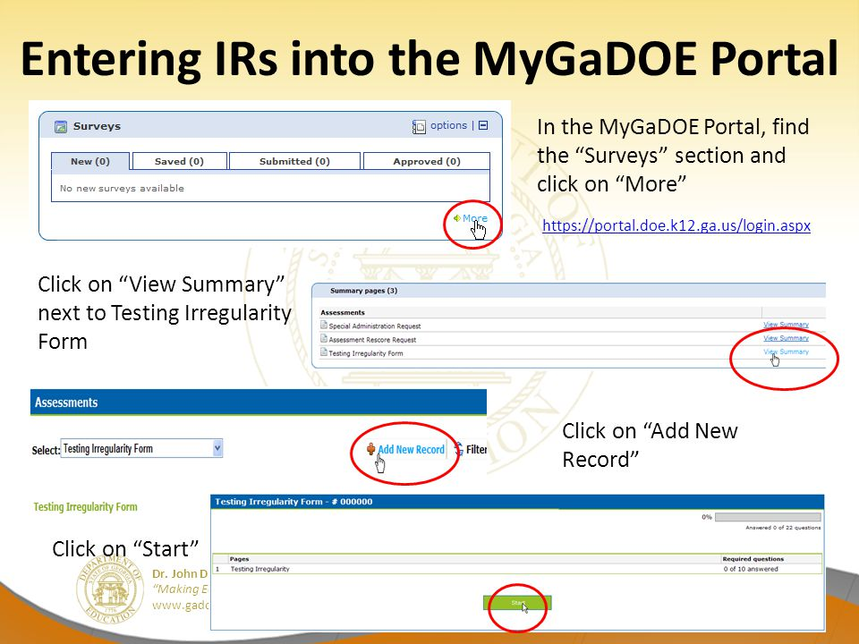 "Dr. John D. Barge, State School Superintendent ""Making Education Work for All Georgians"" www.gadoe.org Entering IRs into the MyGaDOE Portal In the MyG"