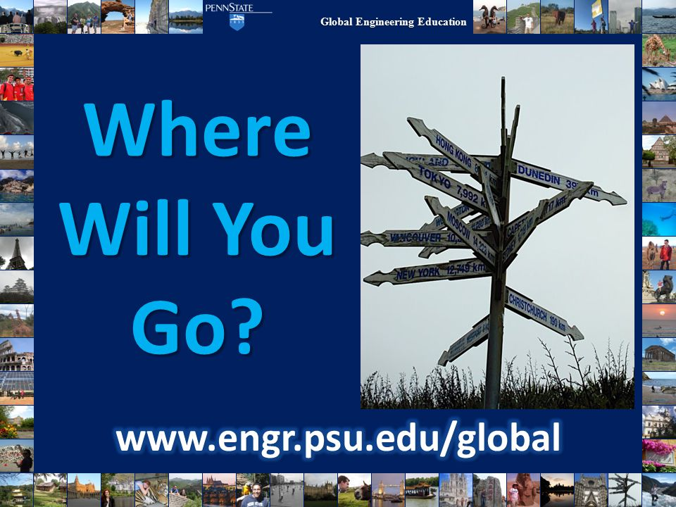 Global Engineering Education Where Will You Go