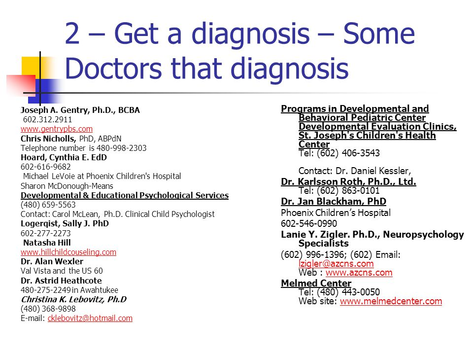 2 – Get a diagnosis – Some Doctors that diagnosis Joseph A.