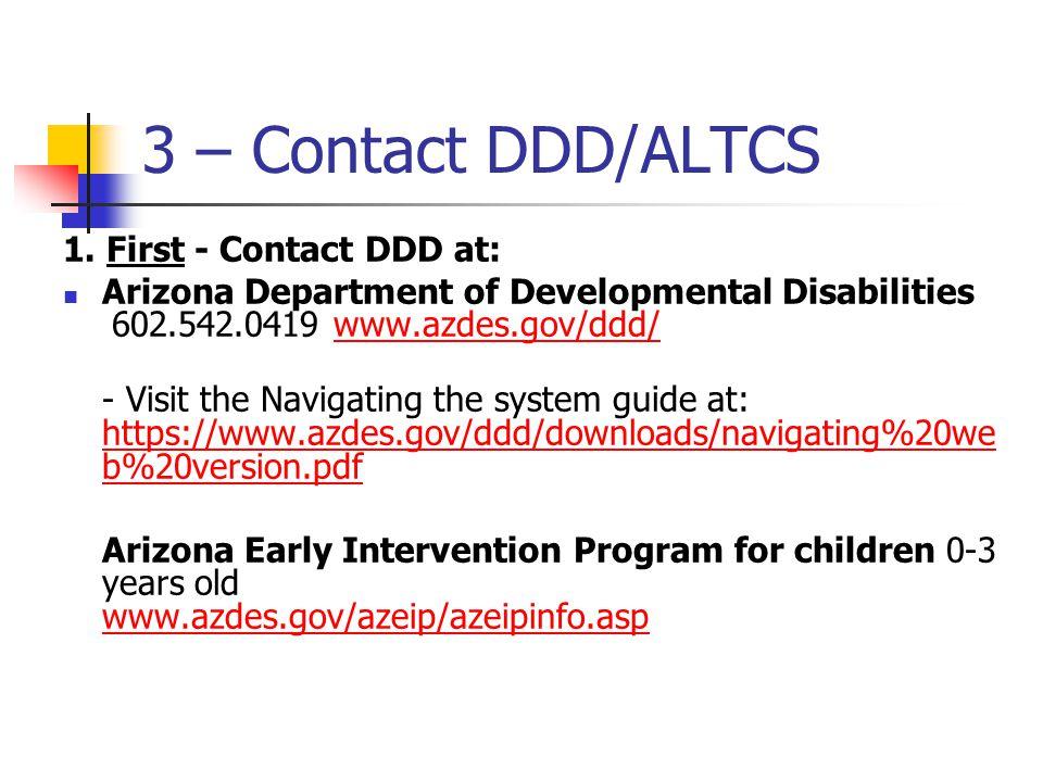 3 – Contact DDD/ALTCS 1.