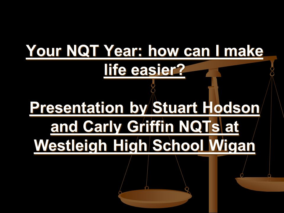 Your NQT Year: how can I make life easier.