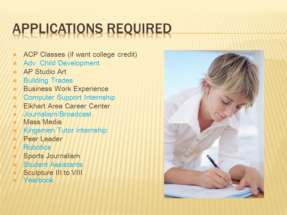  ACP Classes (if want college credit)  Adv.