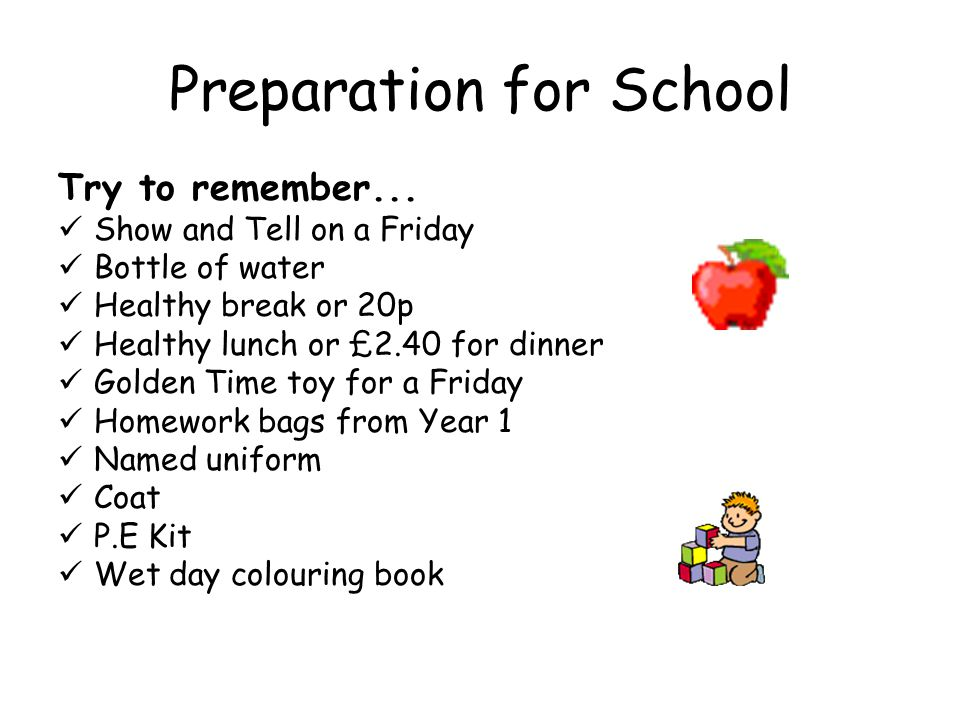Preparation for School Try to remember...