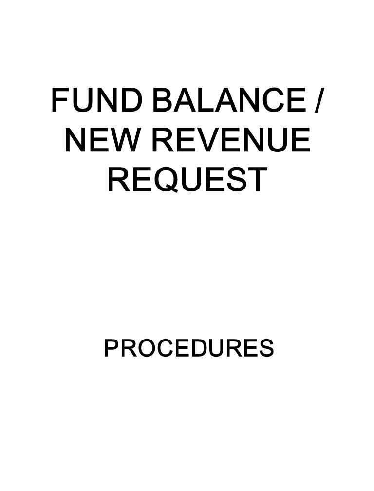 FUND BALANCE / NEW REVENUE REQUEST PROCEDURES