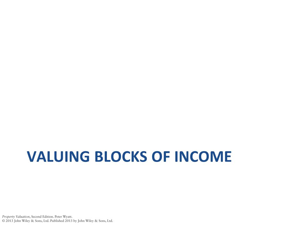 VALUING BLOCKS OF INCOME
