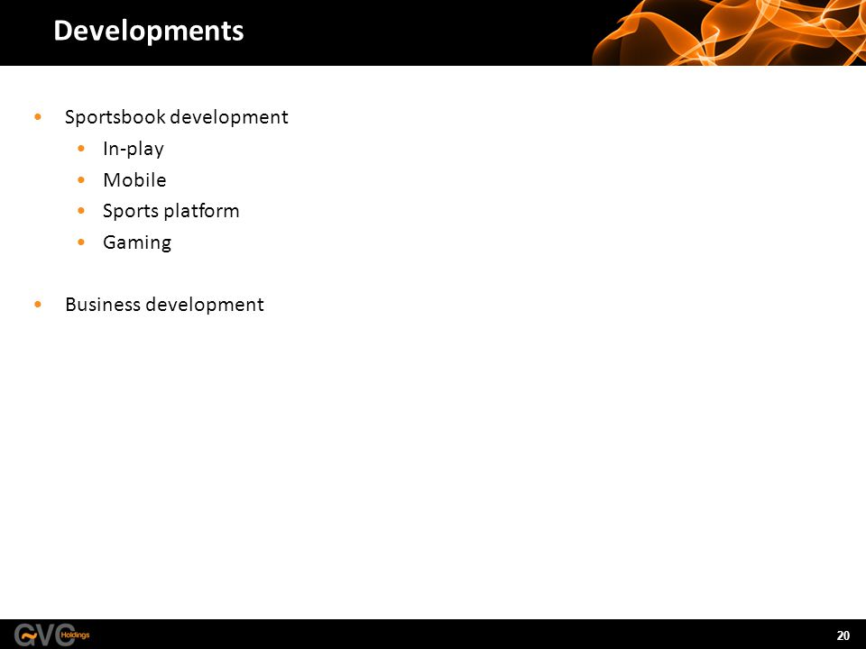 20 Developments Sportsbook development In-play Mobile Sports platform Gaming Business development