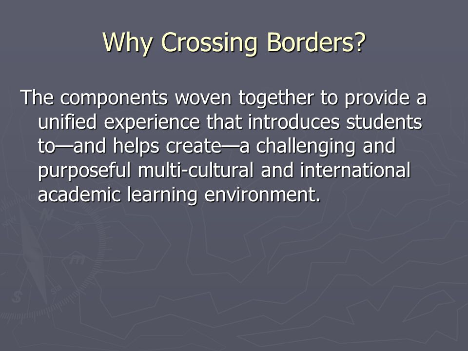 Why Crossing Borders.