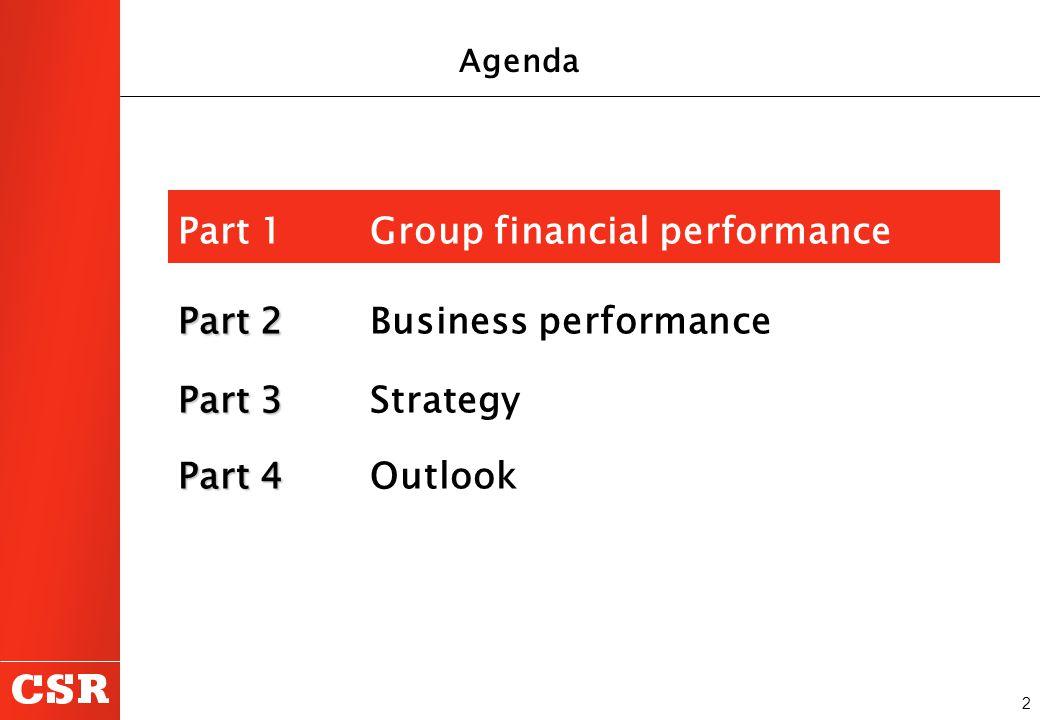 2 Part 1 Group financial performance Part 2 Part 2Business performance Part 3 Part 3 Strategy Part 4 Part 4 Outlook Agenda