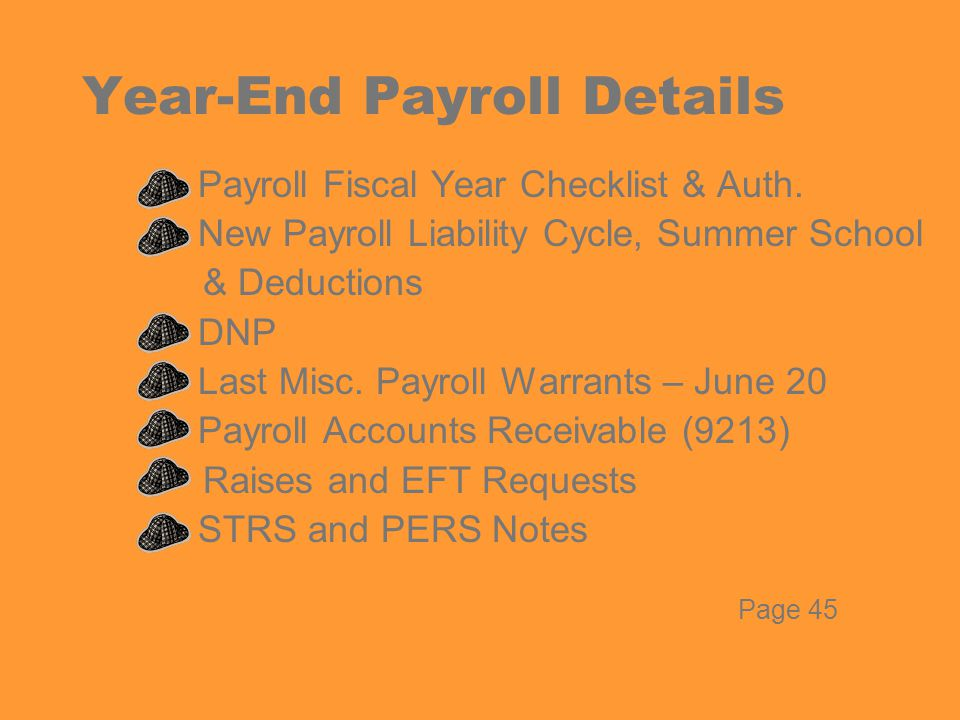 Year-End Payroll Details  Payroll Fiscal Year Checklist & Auth.