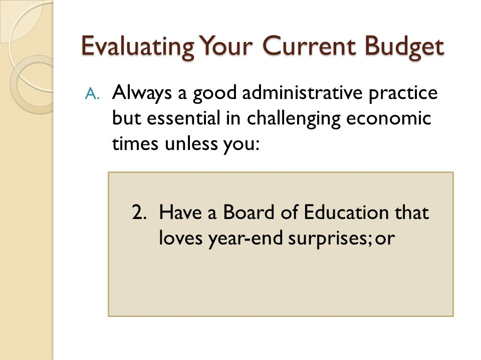 Evaluating Expenditures Budgeted Fringe Benefits - Compare to actual contracted amounts.
