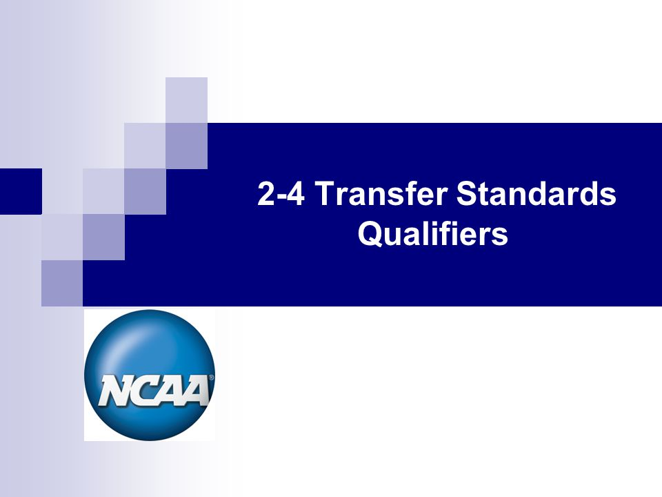2-4 Transfer Standards Qualifiers