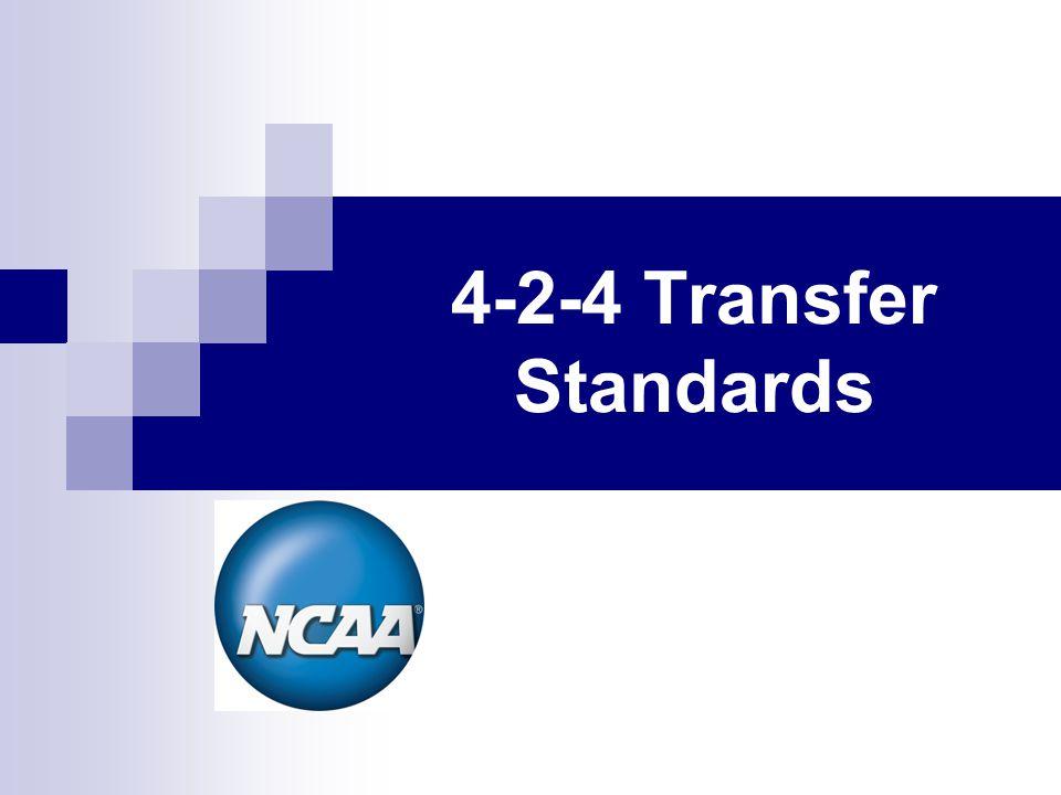4-2-4 Transfer Standards