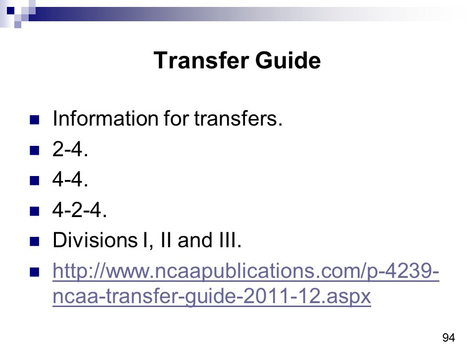 94 Transfer Guide Information for transfers. 2-4.