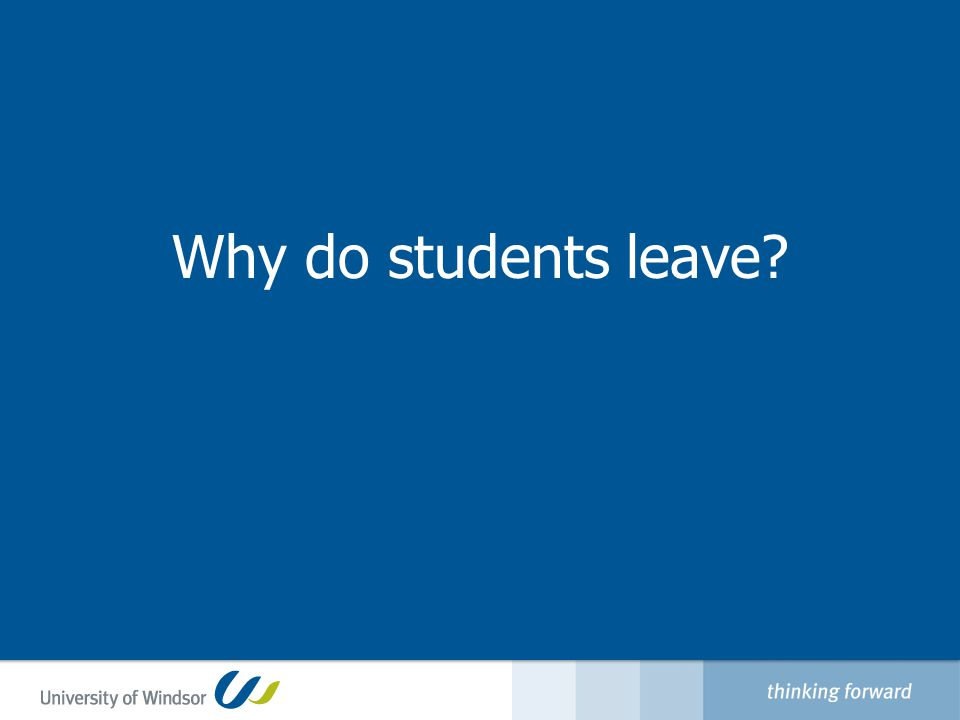 Why do students leave