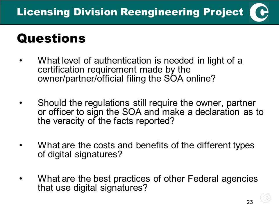 23 What level of authentication is needed in light of a certification requirement made by the owner/partner/official filing the SOA online.