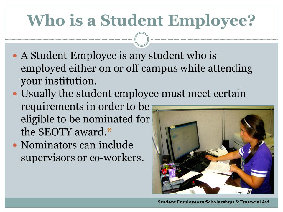 Who is a Student Employee.