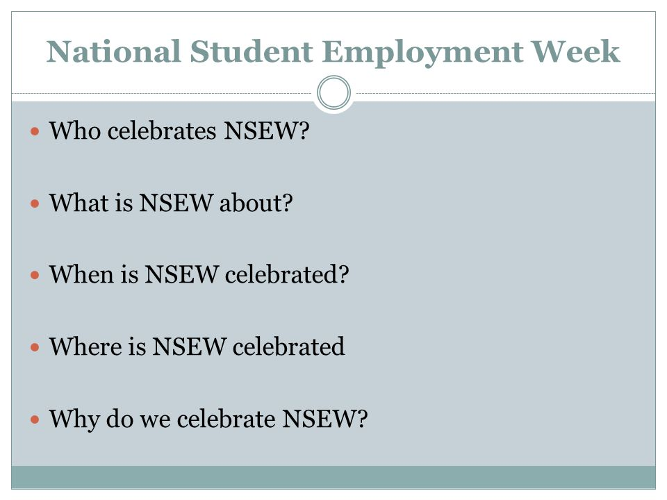 National Student Employment Week Who celebrates NSEW.