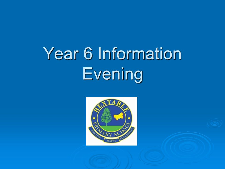 Year 6 Information Evening